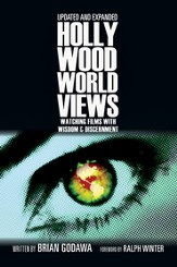 Hollywood Worldviews: Watching Films with Wisdom & Discernment - PDF Download [Download]