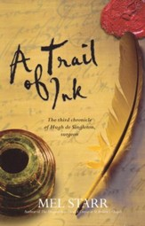 A Trail of Ink: The Third Chronicle of Hugh de Singleton, Surgeon