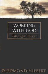 Working With God Through Prayer