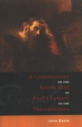 A Commentary on the Greek Text of Paul's Letter to the  Thessalonians
