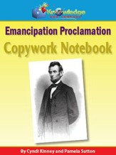 Abraham Lincoln Emancipation Proclamation Copywork Notebook (Printed Edition)