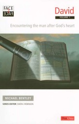 Face2face David Volume 1: Encountering the Man After God's Heart