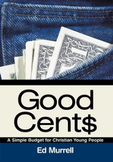 Good Cent: A Simple Budget for Christian Young People - eBook