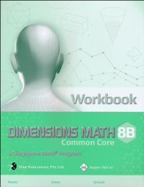 Dimensions Mathematics Workbook 8B (Common Core State Standards Edition)
