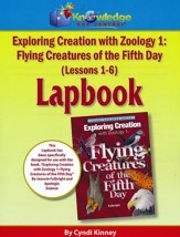 Apologia Exploring Creation with Zoology 1: Flying Creatures  of the Fifth Day Lessons 1-6 Lapbook