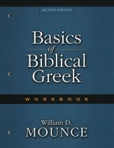 Basics of Biblical Greek Workbook, Second Edition