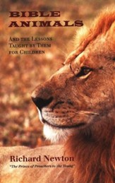Bible Animals and the Lessons Taught by them for Children
