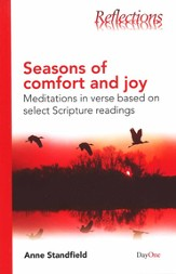 Seasons of Comfort and Joy: Meditations in Verse Based on Select Scripture Readings