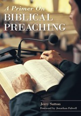 A Primer on Biblical Preaching - eBook