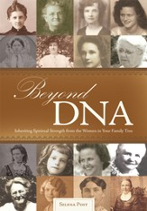 Beyond DNA: Inheriting Spiritual Strength from the Women in Your Family Tree - eBook