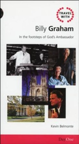 Travel with Billy Graham: In the footsteps of God's Ambassador�(slightly imperfect)