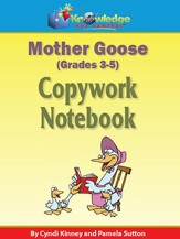 Mother Goose Copywork Notebook Grades 3-5 (Printed Edition)