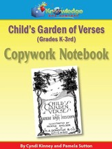 Child's Garden of Verses Copywork Notebook Grades K-3 (Printed Edition)