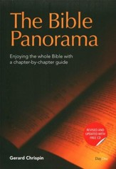 Bible Panorama: Enjoying the Whole Bible with a Chapter-by-Chapter Guide, Revised Edition