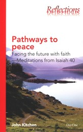 Pathways to Peace: Facing the Future With Faith