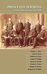 Princeton Sermons: Chapel Addresses from 1891-1892