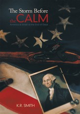 The Storm Before the Calm: America & Israel at the End of Days - eBook