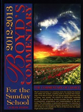 Boyd's Commentary for the Sunday School, 2012-2013 Edition with CD-ROM