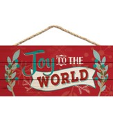 Joy To the World, Hanging Sign