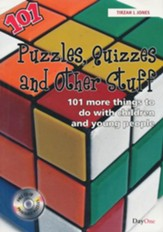 Puzzles, Quizzes and Other Stuff: 101 More Things to do with Children and Young People