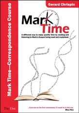 Mark Time! Correspondence course: A straightforward Way of Studying Mark's Gospel with an Easy-To-Use Set of Questions Based on Mark Time, Book and Audio 4 CD set