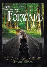 Moving Forward: A True Inspirational Story of a Teen Mom - eBook