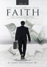 The Factors of Our Faith: The Finance Factor, Vol. II - eBook