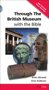 Through the British Museum with the Bible (3rd edition)