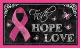 Pink Ribbon, Faith Hope Love Door Mat