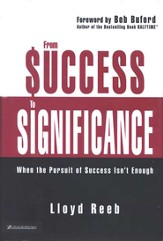 From Success To Significance: When the Pursuit of Success Isn't Enough