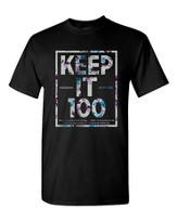 Keep It 100 Shirt, Black, Large