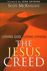 The Jesus Creed: Loving God, Loving Others (slightly imperfect)