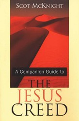 The Companion Guide to the Jesus Creed