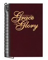 Hymns of Grace and Glory (Burgundy, spiral-bound)