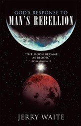 God's Response to Man's Rebellion - eBook
