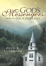 God's Messengers From the Mountains - eBook