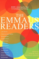 The Emmaus Readers: More Listening for God in Contemporary Fiction
