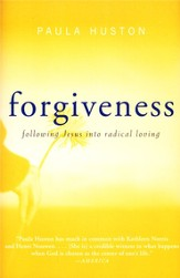 Forgiveness: Following Jesus into Radical Loving