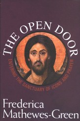 The Open Door: Entering the Sanctuary of Icons and Prayer