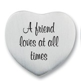 A Friend Loves at All Times Photo Pocket Token