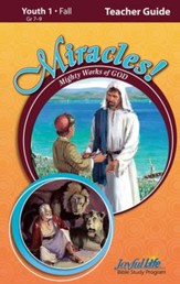Miracles: Mighty Works of God Youth 1 (Grades 7-9) Teacher Guide