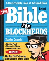 The Bible for Blockheads--Revised Edition: A User-Friendly Look at the Good Book / New edition - eBook