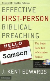 Effective First-Person Biblical Preaching: The Steps from Text to Narrative Sermon - eBook