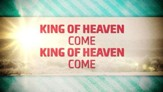 King of Heaven - Lyric Video SD [Music Download]