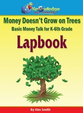 Money Doesn't Grow on Trees: Basic Money Talk for   K-6th Grade Lapbook