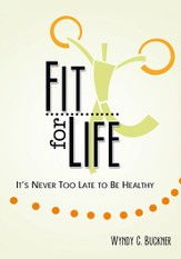 Fit for Life: It's Never Too Late to be Healthy - eBook