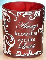 Always Know that You are Loved Votive Holder, Red