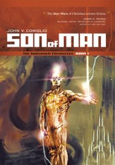 Son of Man: Book 1 of The Godspeak Chronicles - eBook