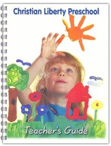 Christian Liberty Preschool Teacher's Guide, Preschool