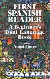 First Spanish Reader: A Beginner's Dual Language Book